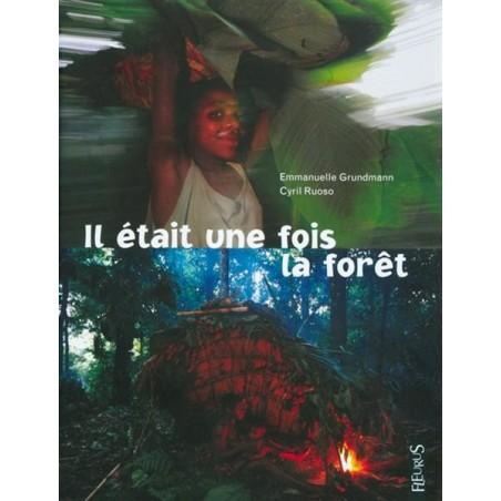 livre il était une fois la forêt