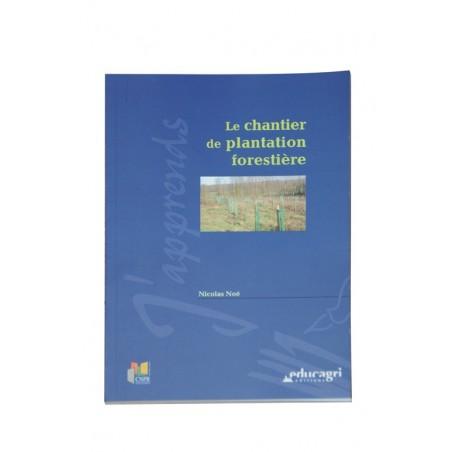 le chantier de plantation...